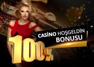 %100 Casino Hoş Geldin Bonusu