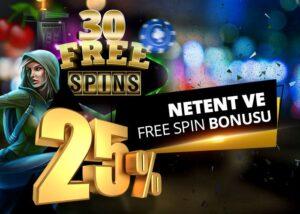 %25 Netent + 30 FreeSpin Bonusu